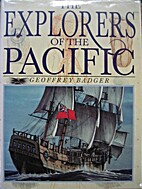 The Explorers of the Pacific by Geoffrey…