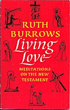 Living Love: Meditations on the New…
