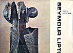 Seymour Lipton by Albert E. Elsen