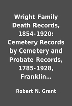 Wright Family Death Records, 1854-1920:…