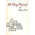 All Flags Flying by William Sears