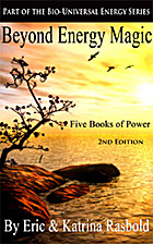 Beyond Energy Magic: Five Books of Power by…