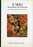 zz2 COLLEZIONE 1996, Il MAC Movimento Arte…