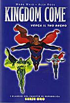 Kingdom Come. Venga il tuo Regno by Mark…