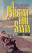 Present for Santa by Jim Burke