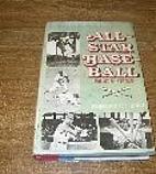 All-Star Baseball Since 1933 by Robert…