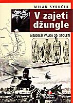 V zajetí džungle : nejdelší válka 20.…