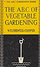 The ABC of Vegetable Gardening by W. E.…