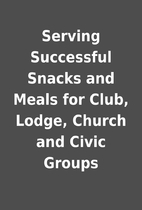Serving Successful Snacks and Meals for…