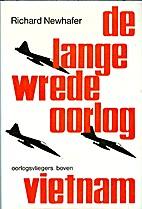 De lange wrede oorlog by Richard Newhafer