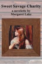 Sweet Savage Charity by Margaret Lake