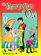 The Ozmapolitan of Oz by Dick Martin