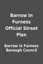 Barrow In Furness Official Street Plan by…