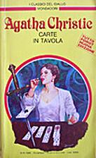 Carte in tavola by Agatha Christie