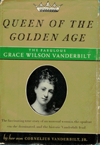 Queen of the Golden Age; the fabulous story…