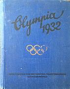 Die Olympischen Spiele in Los Angeles 1932…