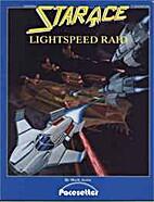 Star Ace : Lightspeed Raid by Mark Acres