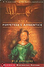 The Puppeteer's Apprentice by D. Anne Love