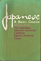 Japanese; a basic course by Anthony Alfonso