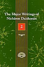 The Major Writings of Nichiren Daishonin,…