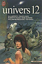 UNIVERS 12 by William S. Burroughs