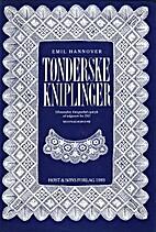 Tønderske kniplinger by Emil Hannover