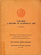 Towards a History of Sukhodaya Art by…