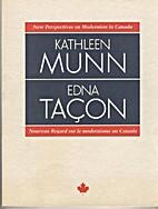 Kathleen Munn, Edna Tacon: New perspectives…