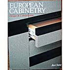 European Cabinetry: Design and Construction…