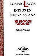 Los esclavos indios en Nueva España by…