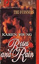 Roses and Rain by Karen Young