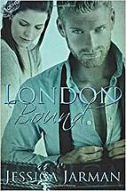 London Bound (Bound,#1) by Jessica Jarman