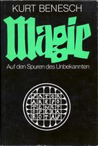 Magie: Auf den Spuren des Unbekannten by…
