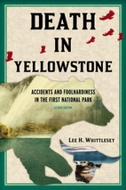 Death in Yellowstone by Lee Whittlesey