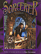 Sorcerer: The Book of Sorcerers and Psychics…
