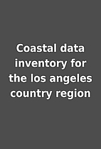 Coastal data inventory for the los angeles…