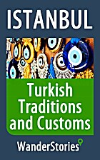 Turkish Traditions and Customs - a story…