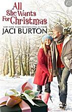 All she wants for Christmas by Jaci Burton