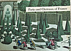 Parks and Chateaux of France by Compiler…