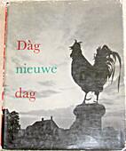 Dàg nieuwe dag. by Cor van Weele