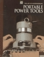 Portable Power Tools (Art of Woodworking) - Time-Life Books