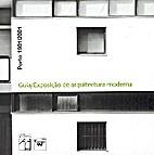 Porto 1901-2001 : guia de arquitectura…