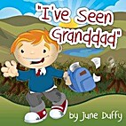 I've Seen Granddad by June Duffy