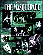 The Masquerade (Mind's Eye Theatre) by Mark…
