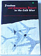 Freedom and emergency powers in the cold war…