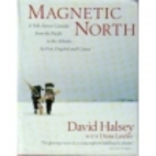 Magnetic North: A Trek Across Canada by…
