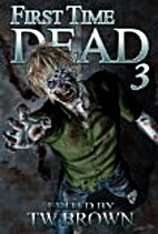 First Time Dead 3 by Susan Burdorf