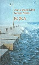 Bora by Anna Maria Mori
