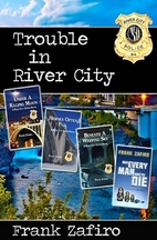 Trouble in River City by Frank Zafiro