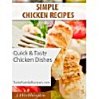 Simple Chicken Recipes by Jenny Worthington